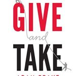 Give and Take: Why Helping Others Drives Our Success – Best Psychology Books