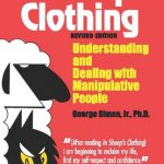In Sheep's Clothing: Understanding and Dealing with Manipulative People – Best Psychology Books