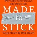 Made to Stick: Why Some Ideas Survive and Others Die – Best Psychology Books