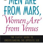Men Are from Mars, Women Are from Venus: The Classic Guide to Understanding the Opposite Sex – Best Psychology Books