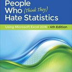 Statistics for People Who (Think They) Hate Statistics: Using Microsoft Excel 2016 – Best Psychology Books