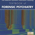 The American Psychiatric Association Publishing Textbook of Forensic Psychiatry – Best Psychology Books