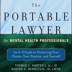 The Portable Lawyer for Mental Health Professionals: An A-Z Guide to Protecting Your Clients, Your Practice, and Yourself – Best Psychology Books