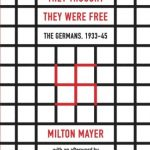 They Thought They Were Free: The Germans, 1933–45 – Best Psychology Books